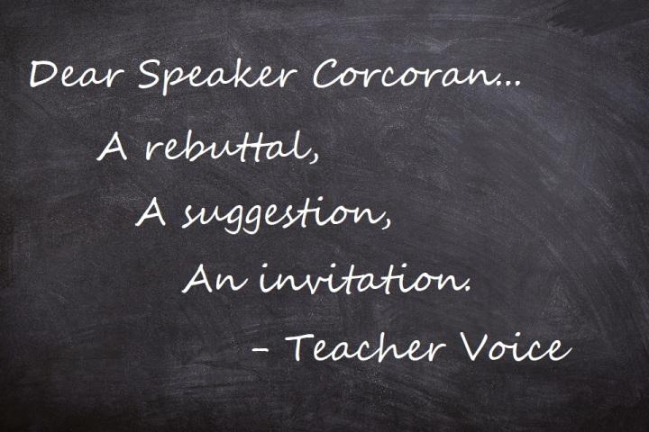 Dear Speaker Corcoran